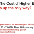 The cost of Higher Education: is up the only way?